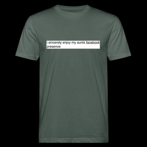 aunty irene is fine on Facebook generally - Men's Organic T-Shirt