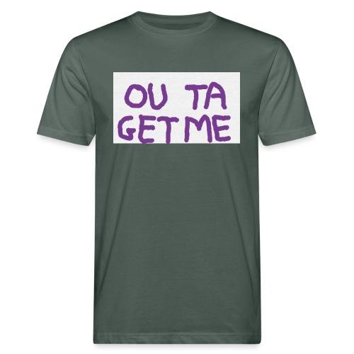 OUT TA GET ME - T-shirt ecologica da uomo