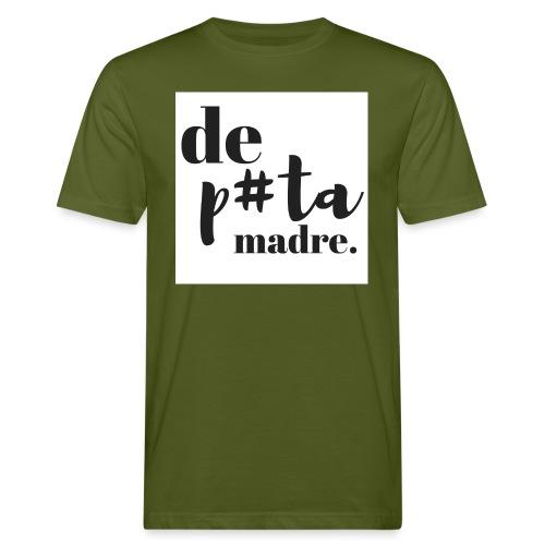 DeP#taMadre - Camiseta ecológica hombre