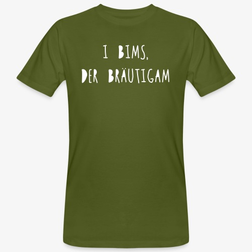 I bims, der Bräutigam - Männer Bio-T-Shirt