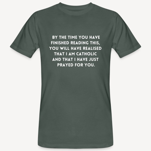 BY THE TIME YOU HAVE FINISHED.... - Men's Organic T-Shirt
