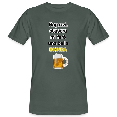 Birra - Stasera mi farò una bionda - T-shirt ecologica da uomo