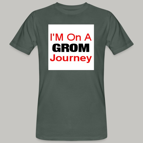 i am on a grom journey - Men's Organic T-Shirt