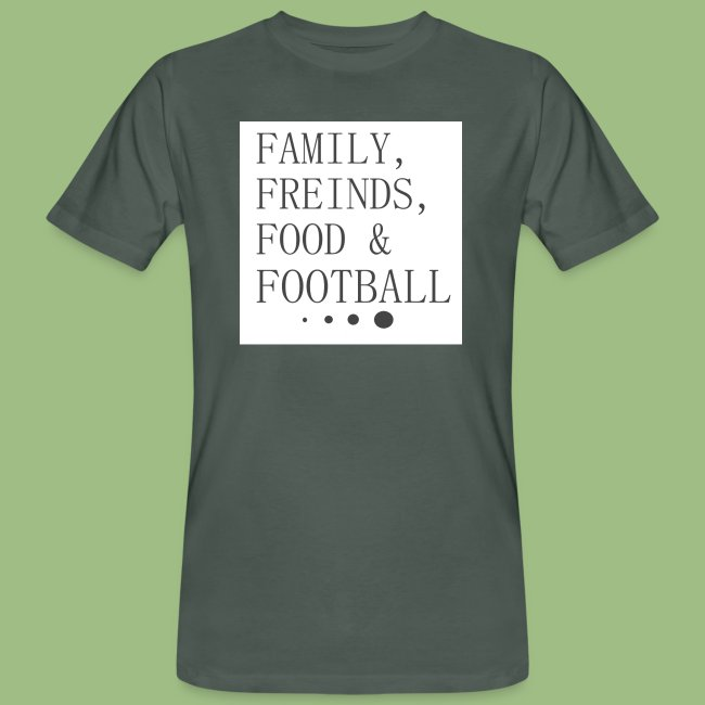 Family, Freinds, Food & Football