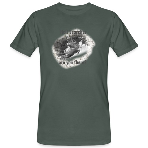 Hell Searcher, are you there? T-Shirt White - Men's Organic T-Shirt