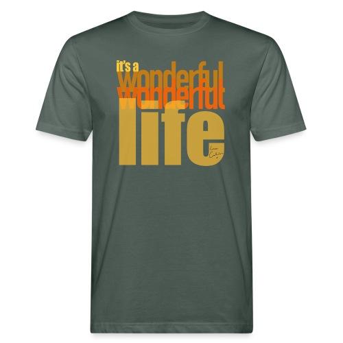 It's a wonderful life beach colours - Men's Organic T-Shirt