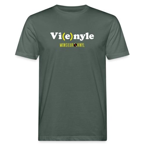 Collection Vi(e)nyle - T-shirt bio Homme