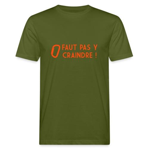Faut pas y craindre - Escalade - T-shirt bio Homme