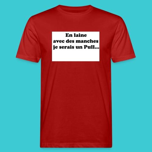 t-shirt humour - T-shirt bio Homme
