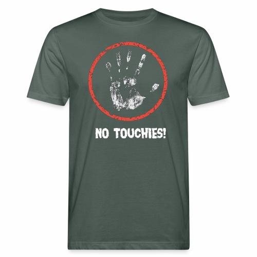 No Touchies 004 - Men's Organic T-Shirt
