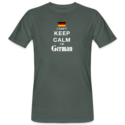 I CAN T KEEP CALM german - Männer Bio-T-Shirt