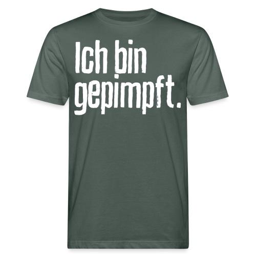 Ich bin gepimpft. | Impfung, geimpft - Männer Bio-T-Shirt