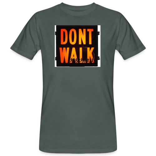 Don't Walk - Men's Organic T-Shirt
