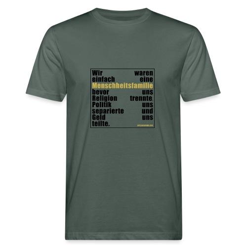 Menschheitsfamilie - Männer Bio-T-Shirt