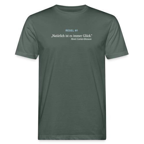 Natürlich ist es immer Glück - Männer Bio-T-Shirt
