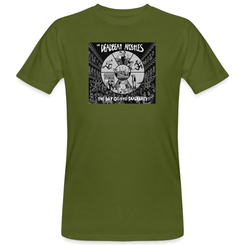 The Day Of The Deadbeats - Men's Organic T-Shirt