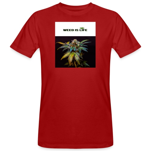 WEED IS LIFE - Männer Bio-T-Shirt