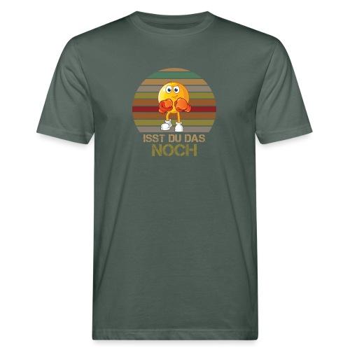 Ist du das noch Essen Humor Spaß - Männer Bio-T-Shirt