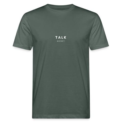 Talk money - Mannen Bio-T-shirt