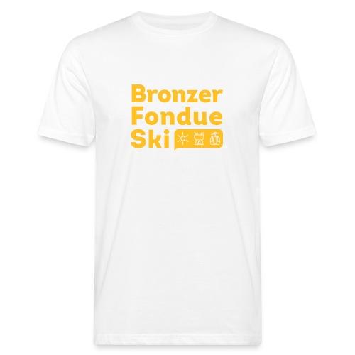 Bronzer, Fondue, Ski - T-shirt bio Homme