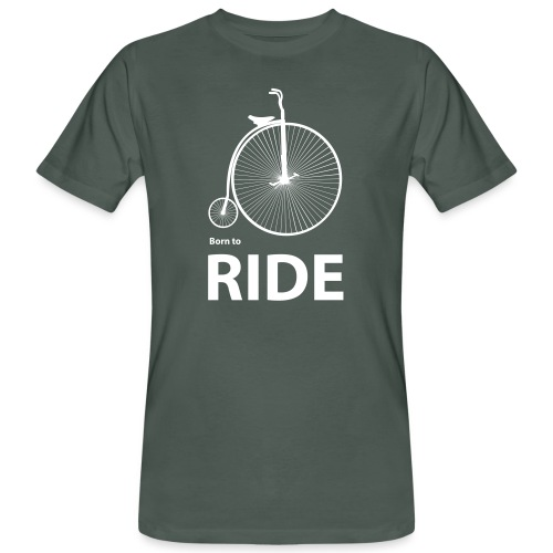 Born To Ride - Men's Organic T-Shirt