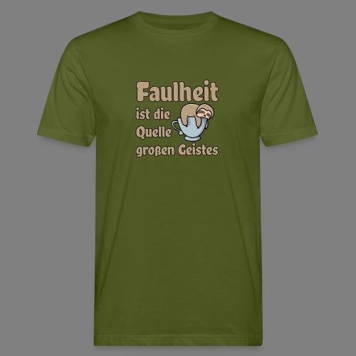 Faulheit - Männer Bio-T-Shirt