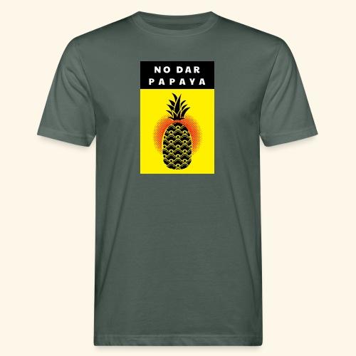 No dar Papaya - Männer Bio-T-Shirt