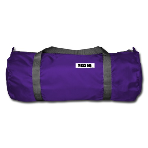 MISS ME - Duffel Bag