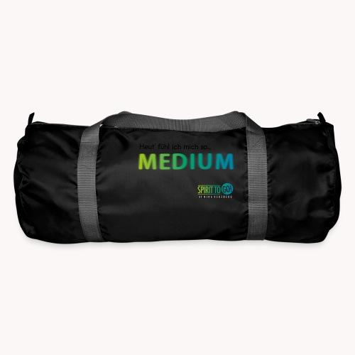 Heut´fühl ich mich so.... MEDIUM - Sporttasche