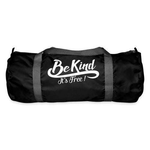 be kind it's free - Duffel Bag