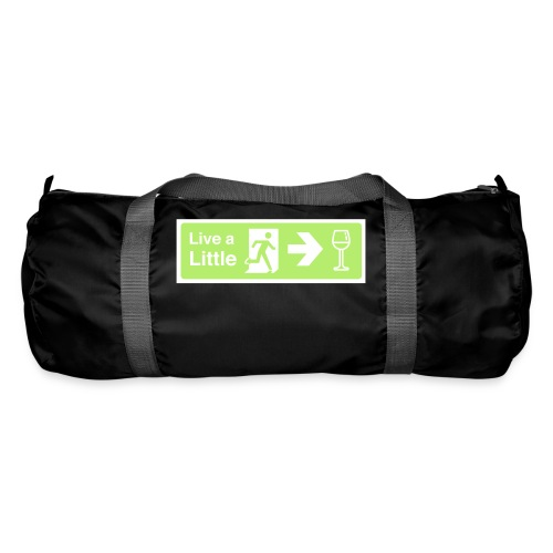Live a little - Duffel Bag