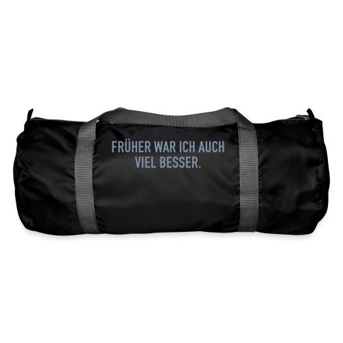 FRÜHER WAR ICH - Sporttasche