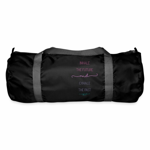 Inhale the Future and Exhale the Past - Duffel Bag