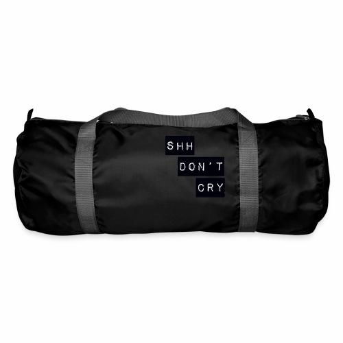 Shh dont cry - Duffel Bag