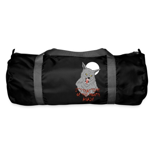 That Time of the Month - Duffel Bag