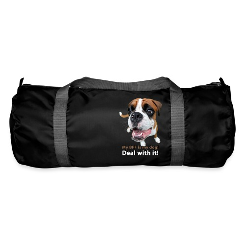MY Best Friend Forever is my dog! - Duffel Bag