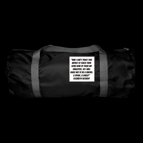 Quote by Elizabeth Acevedo - Duffel Bag
