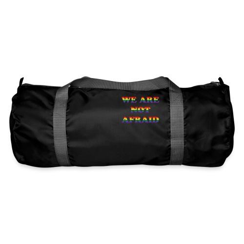 We are not afraid - Duffel Bag
