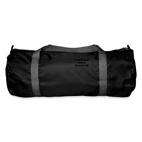 the important thing is the main one - Sac de sport