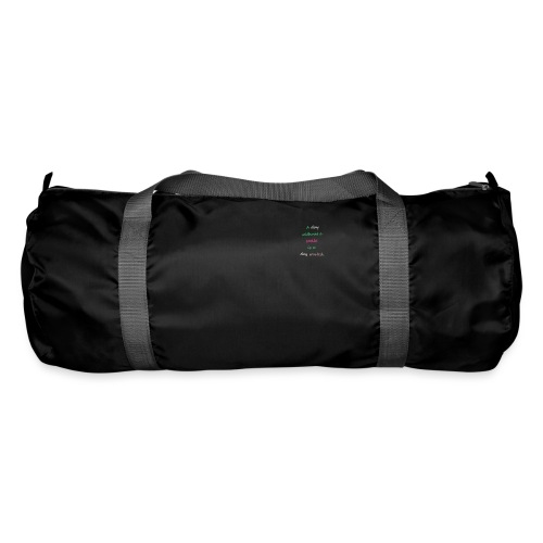Say in English with effect - Duffel Bag