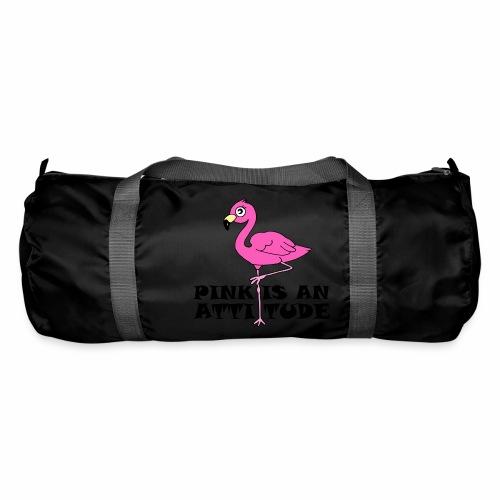 Flamingo Pink Is An Attitude - Duffel Bag