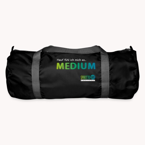 Heut´fühl ich mich so... MEDIUM - Sporttasche