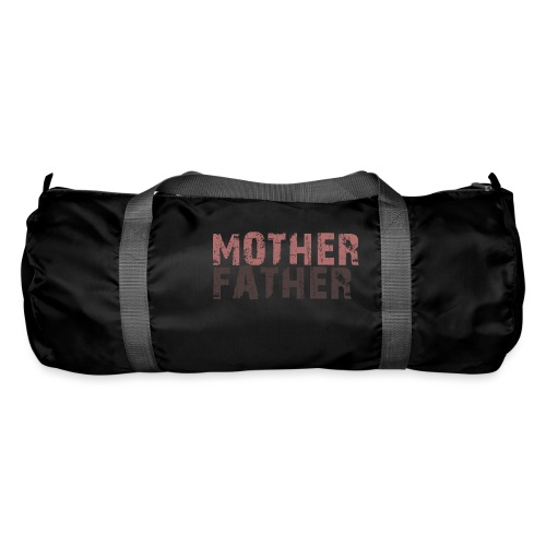 MOTHER FATHER - Duffel Bag