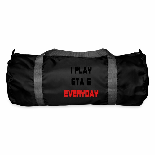 I play GTA 5 Everyday! - Sporttas