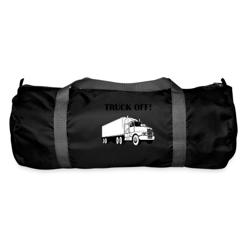 Truck off! - Duffel Bag