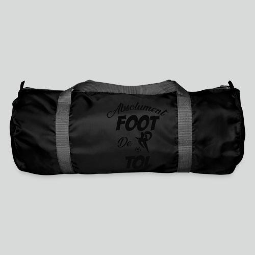 Absolument Foot de Toi (N) - Sac de sport