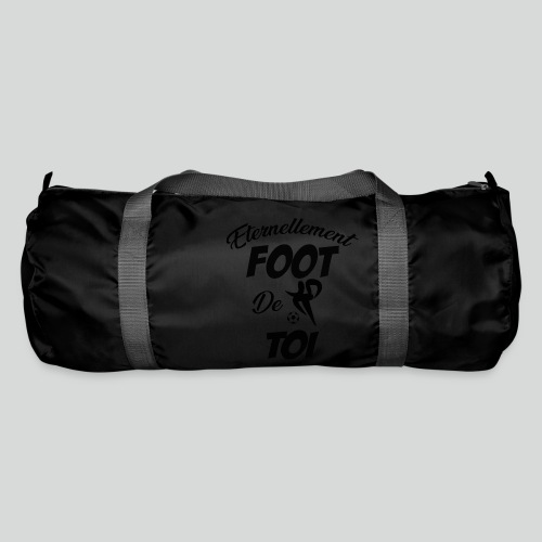 Eternellement Foot de Toi - Sac de sport