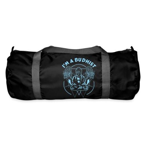 Im a budhist - Sportsbag