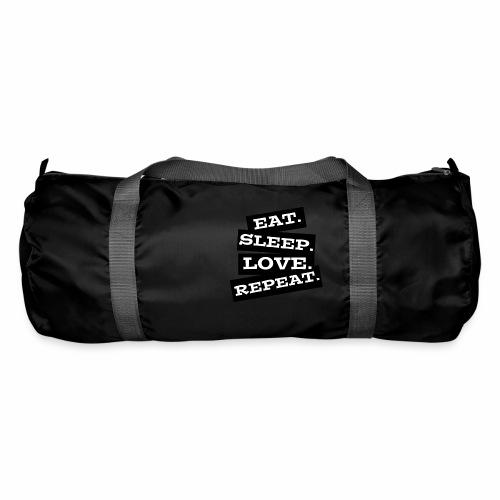 Eat. Sleep. Love. Repeat. - Sporttasche