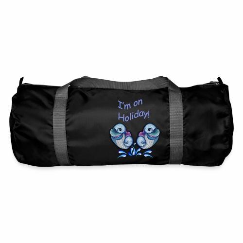 I'm on holliday - Duffel Bag